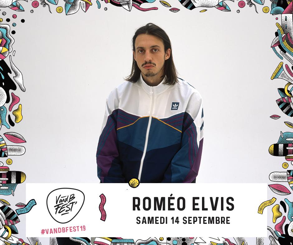 Roméo Elvis - Programmation V and B Fest'